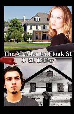The Murder on Floak St