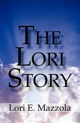 The Lori Story