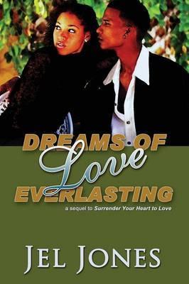 Dreams of Love Everlasting