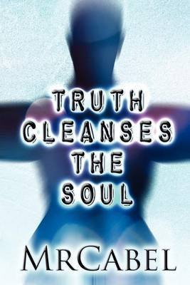 Truth Cleanses the Soul