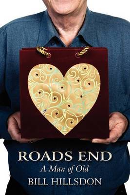 Roads End: A Man of Old