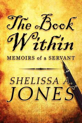 The Book Within: Memoirs of a Servant