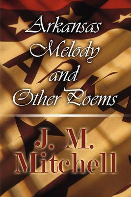 Arkansas Melody and Other Poems
