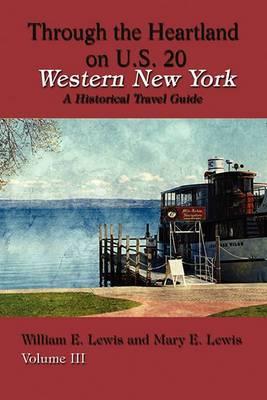 Western New York: Through the Heartland on U.S. 20