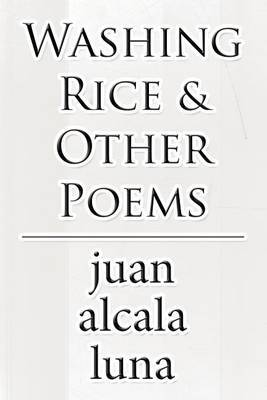 Washing Rice & Other Poems
