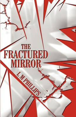 The Fractured Mirror