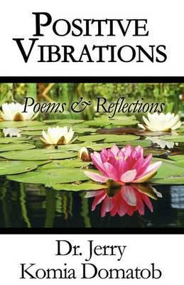 Positive Vibrations: Poems & Reflections