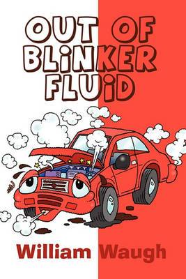 Out of Blinker Fluid