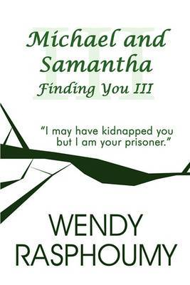 Michael and Samantha: Finding You III
