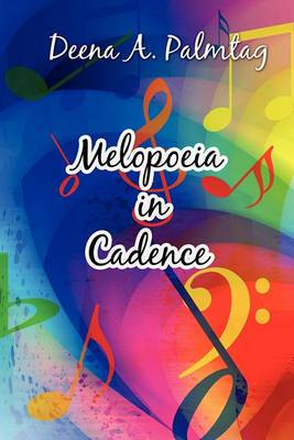 Melopoeia in Cadence