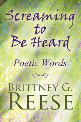Screaming to Be Heard: Poetic Words