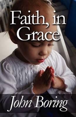 Faith, in Grace