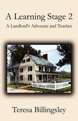 A Learning Stage 2: A Landlord's Advocate and Teacher