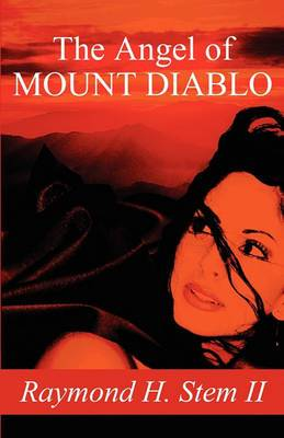 The Angel of Mount Diablo
