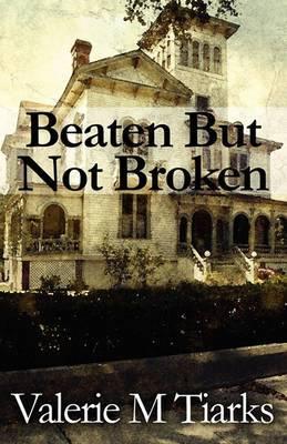 Beaten But Not Broken