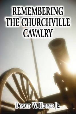 Remembering the Churchville Cavalry