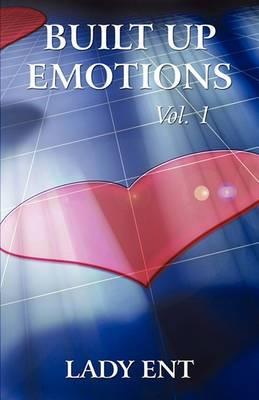 Built Up Emotions: Vol. 1
