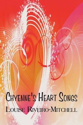 Chyenne's Heart Songs