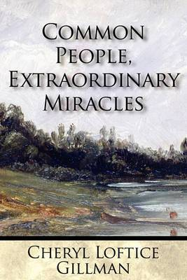 Common People, Extraordinary Miracles