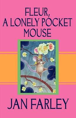 Fleur, a Lonely Pocket Mouse
