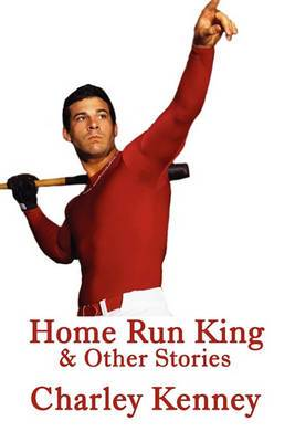 Home Run King: & Other Stories