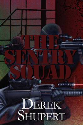 The Sentry Squad