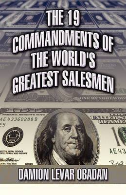 The 19 Commandments of the World's Greatest Salesmen