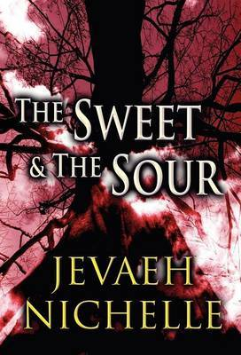 The Sweet & the Sour