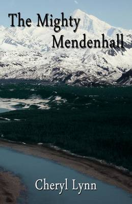 The Mighty Mendenhall