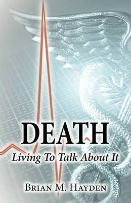 Death: Living to Talk about It