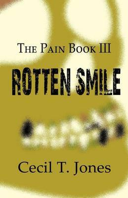 The Pain Book III: Rotten Smile