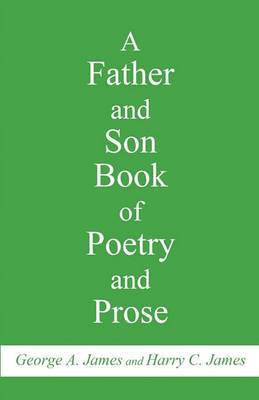 A Father and Son Book of Poetry and Prose