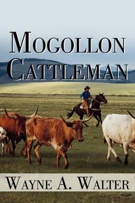 Mogollon Cattleman
