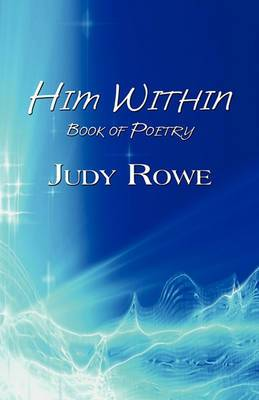 Him Within: Book of Poetry