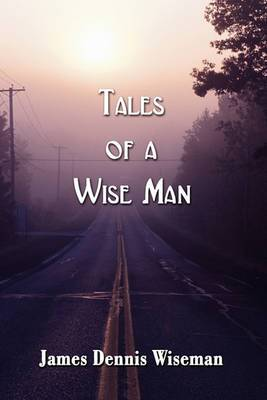 Tales of a Wise Man