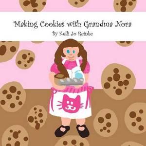 Making Cookies with Grandma Nora