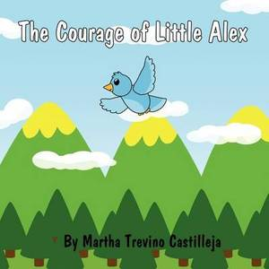 The Courage of Little Alex