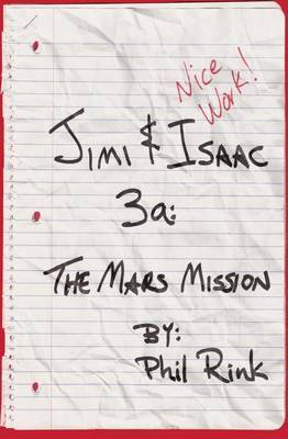 Jimi & Isaac 3a  : The Mars Mission