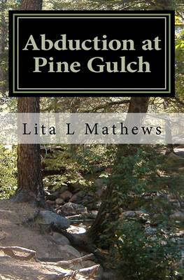Abduction at Pine Gulch