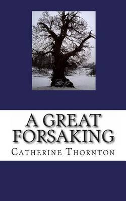 A Great Forsaking