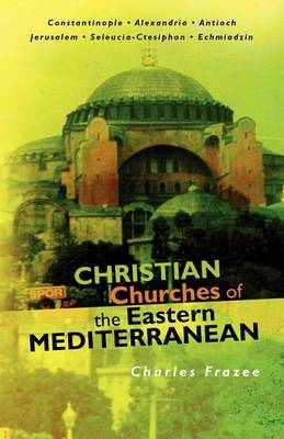 Christian Churches of the Eastern Mediterranean