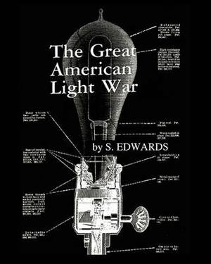 The Great American Light War