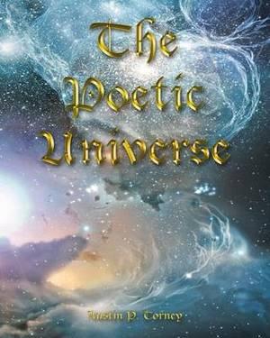 The Poetic Universe