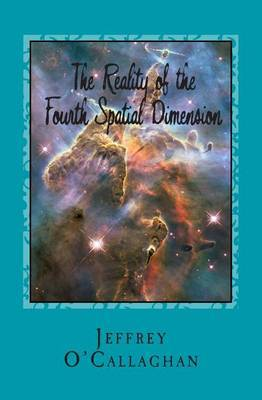 The Reality of the Fourth Spatial Dimension