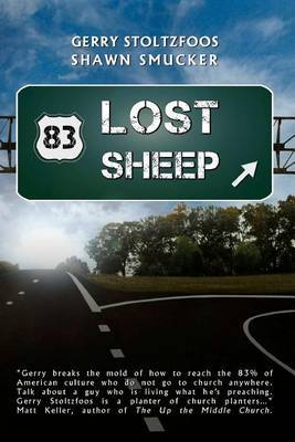 83 Lost Sheep: Reaching a Nation That Has Given Up on Church