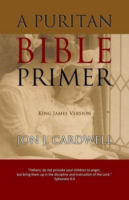 A Puritan Bible Primer: King James Version
