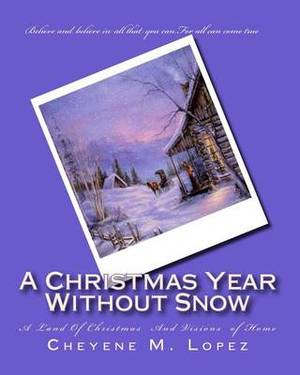 A Christmas Year Without Snow