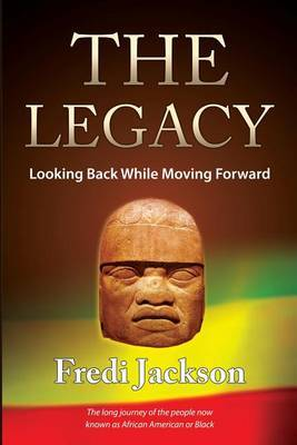 The Legacy: Looking Back While Moving Forward