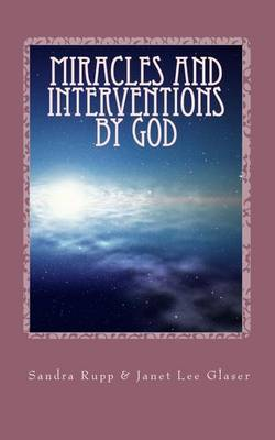 Miracles and Interventions by God