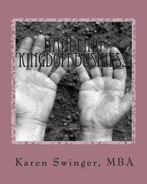 Handling Kingdom Business: A 30 Day Success Journal for Church Management, Administrators and Lay Leaders